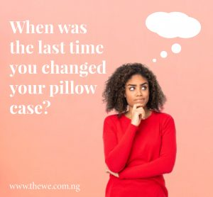 EEK! WHEN WAS THE LAST TIME YOU CHANGED YOUR PILLOWCASE?